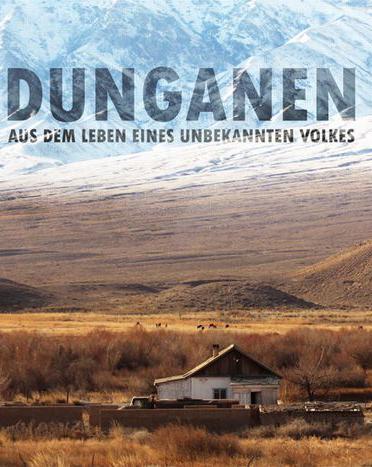 DUNGANEN – aus dem Leben eines unbekannten Volkes