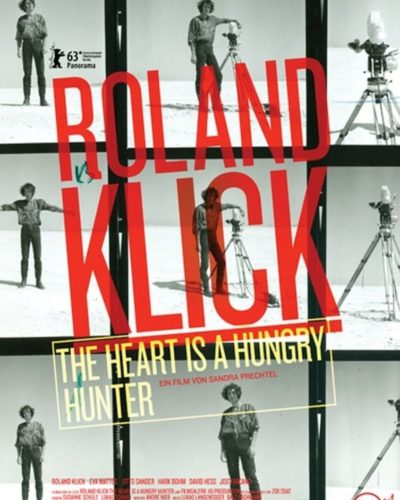 ROLAND KLICK – The heart is a hungry hunter