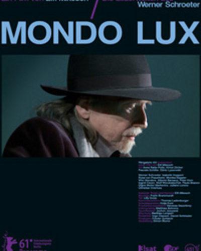 MONDO LUX – die Bilderwelten des Werner Schroeter