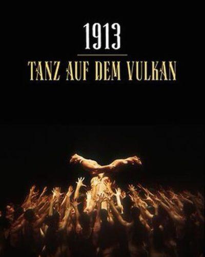 1913 – Der Tanz auf dem Vulkan